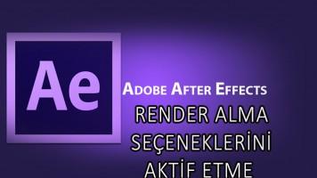adobe-after-effects-tum-render-formatlarini-acma