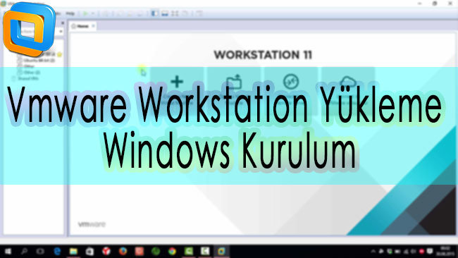 vmware-workstation-program-anlatimi-windows-kurulum
