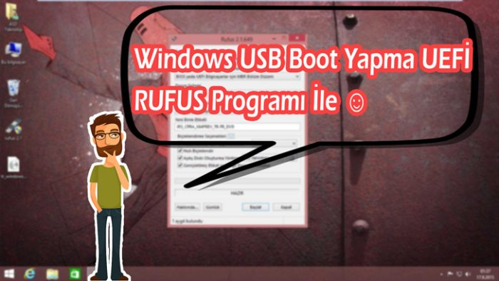 rufus-ile-windows-bootlama-uefi-2015-yeni