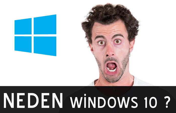 Neden-Windows-10