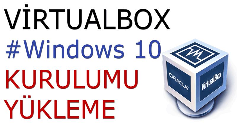 VirtualBox-Türkçe-İndirme-Windows-Kurulum