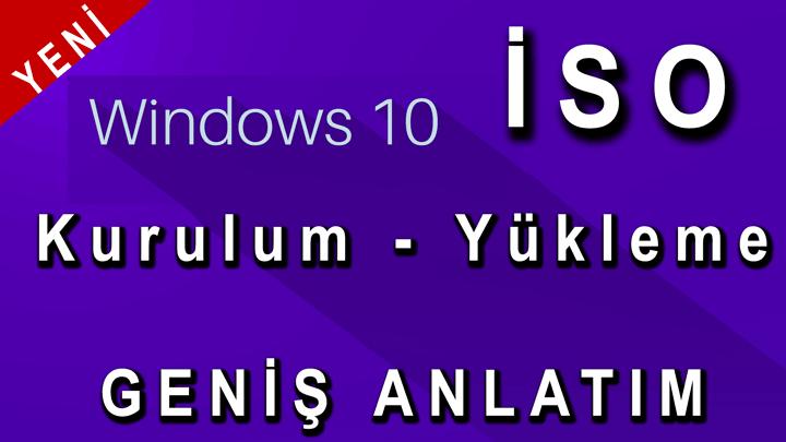 Windows-10-İSO-Yükleme-En-Geniş-Anlatım
